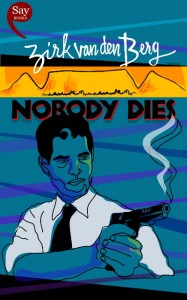 Cover of Nobody Dies
